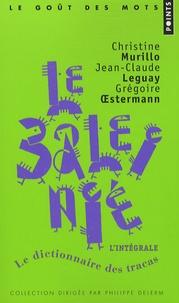 Christine Murillo et Jean-Claude Leguay - Le Baleinié l'intégrale - Dictionnaire des tracas.