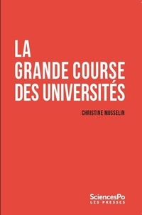 Christine Musselin - La grande course des universités.