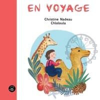 Christine Nadeau et  Chloloula - En voyage.