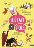 Christine Naumann-Villemin et Laurent Simon - Boucle d'Or et les trois ours.