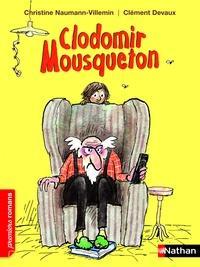 Christine Naumann-Villemin et Clément Devaux - Clodomir Mousqueton.