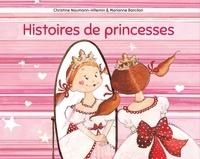 Christine Naumann-Villemin et Marianne Barcilon - Histoires de princesses.