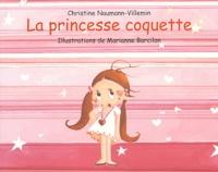 Christine Naumann-Villemin - La princesse coquette.