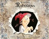 Christine Naumann-Villemin - La sorcière Rabounia.