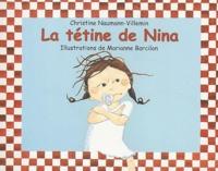 Christine Naumann-Villemin - La tétine de Nina.