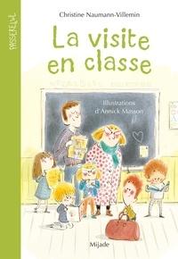 Christine Naumann-Villemin et Annick Masson - La visite en classe.