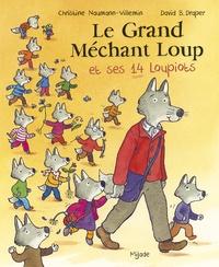 Christine Naumann-Villemin et David B. Draper - Le Grand Méchant Loup et ses 14 loupiots.