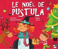 Christine Naumann-Villemin et Manola Caprini - Le Noël de Pustula.