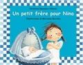 Christine Naumann-Villemin - Un petit frère pour Nina.
