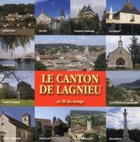 Christine Navarro - Le canton de Lagnieu au fil du temps.
