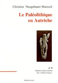 Christine Neugebauer-Maresch - Le paléolithique en Autriche.