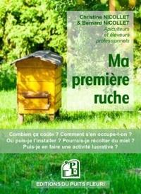 Christine Nicollet et Bernard Nicollet - Ma première ruche.