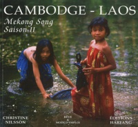 Christine Nilsson - Cambodge - Laos - Mekong Song Saison 2.