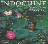 Christine Nilsson - Indochine Coffret 2 volumes - Vietnam Dream ; Cambodge - Laos.
