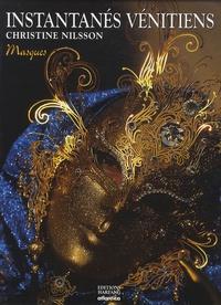 Christine Nilsson - Instantanés vénitiens - Masques.