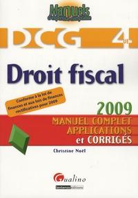 Christine Noël - DCG 4 Droit fiscal - Manuel complet applications et corrigés.