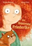Christine Nöstlinger - Die feuerrote Friederike.