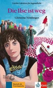 Christine Nöstlinger - Die Ilse ist weg.