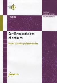 Carrieres sanitaires et sociales - Brevet détudes professionnelles.pdf