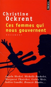 Christine Ockrent - Ces femmes qui nous gouvernent.