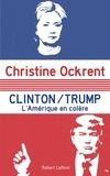 Christine Ockrent - Clinton / Trump - L'Amérique en colère.