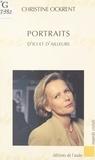 Christine Ockrent - Portraits - D'ici et d'ailleurs.