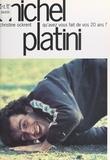 Christine Ockrent et Michel Platini - Qu'avez vous fait de vos 20 ans ?.