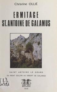 Christine Ollié et Georges Abelanet - Ermitage St Antoine de Galamus - Saint Antoine le Grand, du mont Golzim au désert de Galamus.