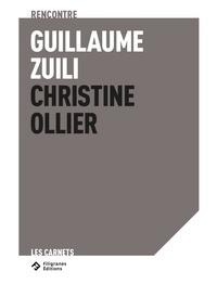 Guillaume Zuili et Christine Ollier - Dans l'intimité d'un territoire - Rencontre Guillaume Zuili - Christine Ollier.