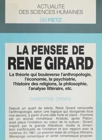 Christine Orsini - La Pensée de René Girard.
