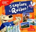 Christine Ouin et Louise Pratte - J'explore le Québec !.