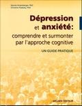 Christine Padesky et Dennis Greenberger - Dépression et anxiété : comprendre et surmonter par l'approche cognitive.