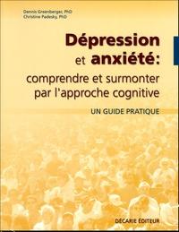 Dépression et anxiété : comprendre et surmonter par lapproche cognitive.pdf