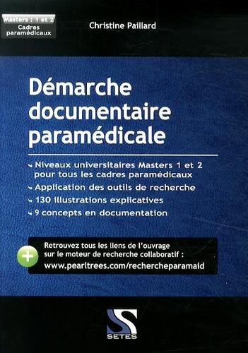 Christine Paillard - Démarche documentaire paramédicale.