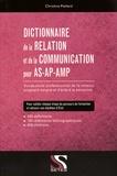 Christine Paillard - Dictionnaire de la relation et de la communication pour AS-AP-AMP.
