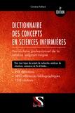 Christine Paillard - Dictionnaire des concepts en sciences infimières - Vocabulaire professionnel de la relation soignant-soigné.