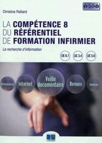 Christine Paillard - La compétence 8 du référentiel de formation infirmier - La recherche d'information.