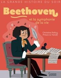 Christine Palluy - Beethoven et la symphonie de la vie.