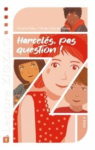 Christine Palluy et Nicole Colas des Francs - Harcelés, pas question !.