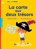 Christine Palluy et Claire Wortemann - La carte aux deux trésors.
