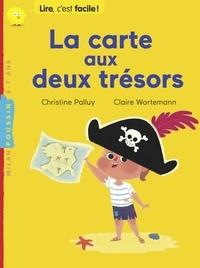 Christine Palluy - La carte aux deux trésors.