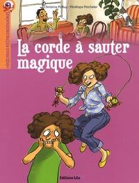 Christine Palluy et Pénélope Paicheler - La corde à sauter magique.