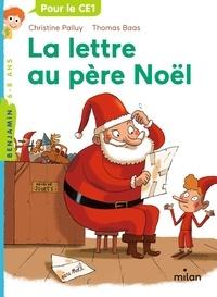 Christine Palluy et Thomas Baas - La lettre au père Noël.
