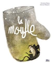 Christine Palluy et Samuel Ribeyron - La moufle.