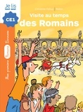Christine Palluy et  Robin - La pierre du temps  : Visite au temps des romains.