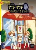 Christine Palluy et  Cyrielle - Les Tip-Top détectives Tome 3 : Les Tip-Top et les tableaux volés.