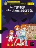 Christine Palluy - Les Tip-Top et les plans secrets.