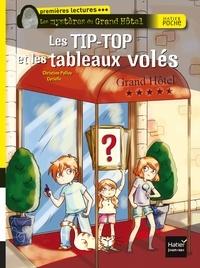 Christine Palluy - Les TIP-TOP et les tableaux volés.