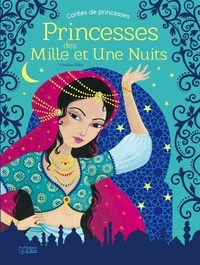 Christine Palluy - Princesse des mille et une nuits.