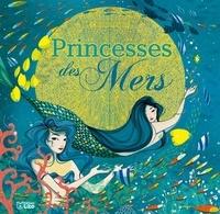 Christine Palluy et Lucie Brunellière - Princesses des mers.
